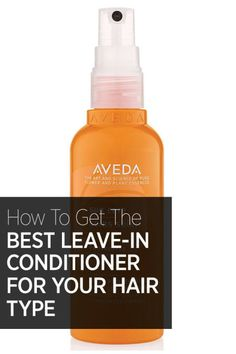 The 10 best leave-in hair conditioners for all hair types: