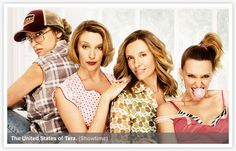 United States Of tara (can't believe they canceled it)!!!