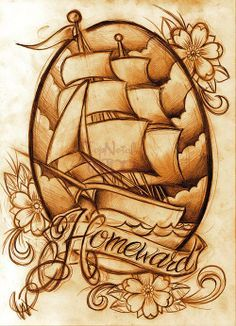 Homeward. I love ship tattoos!