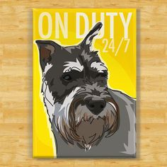 Schnauzer Dog Magnet  On Duty by PopDoggie on Etsy, $5.99 | etsy.com