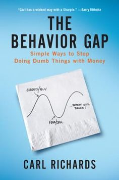 """The Behavior Gap by Carl Richards, Click to Start Reading eBook,  """"It's not that we're dumb. We're wired to avoid pain and pursue  pleasure and security. It feels rig"""
