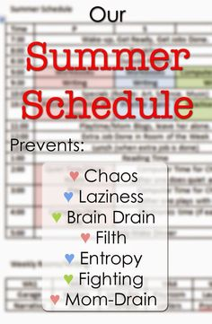 "Our family summer schedule that keeps us on track and takes away ""what's next"" from being asked 400 times/day."