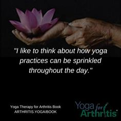 """I like to think about how yoga practices can be sprinkled throughout the day."" . For many people especially those living with #arthritis and chronic pain it can be overwhelming to think about practicing #yoga for an hour at a time. I haven't studied this from a research perspective but anecdotally those who sustain a long-term practice make yoga a part of daily life. Instead of something they have to find the time and energy to do it's just happening. They stretch and do a little joint… Yoga For Arthritis, Chronic Pain, Perspective, Therapy, Shit Happens, Day, People, Life, Perspective Photography"