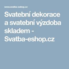 Svatební dekorace a svatební výzdoba skladem - Svatba-eshop.cz