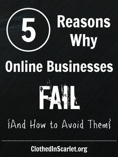 Just starting an online business will not guarantee its success. Here are 5 reasons why online businesses fail, and 4 ways you can avoid failure.