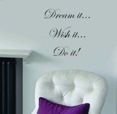 Muursticker Dream it, do it, wish it!