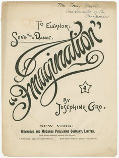 Imagination From New York Public Library Digital Collections. Typography Love, Typography Letters, Graphic Design Typography, Lettering Design, Hand Lettering, Letter Logo, Monogram Letters, Writing Classes, Hand Drawn Type