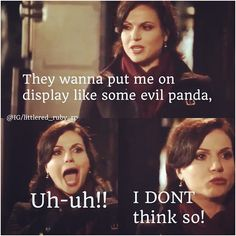 "Regina outtake season 2 - yhis is how I hear ""I dont think so"" every time  it comes up in my head now."