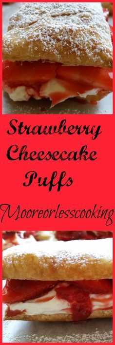 Strawberry Cheesecake Puffs #SundaySupper Quick and easy Strawberry Cheesecake Puffs. Delicate Puff Pastry filled with ripe and juicy strawberries, a rich no-bake cheesecake filling and a flavorful strawberry sauce.