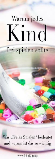 Freies Spielen ist die Urform des Spielens. Warum Freies Spielen so wichtig ist und jedes Kind spielen können sollte und darf. Freie Kindheit bedeutet spielen. #Spielen #Kindheit #feierSun #Gedanken #Erziehung #Leben #glücklicheKindheit #glücklichesKind #kompetentesKind #geborgenheit #geborenspielen #BeziehungLeben #geborgenheit
