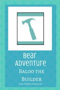 Discover fun and creative ways for your Bear Cub Scouts to complete the elective adventure, Baloo the Builder.