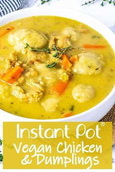 This amazing Instant Pot Vegan Chicken And Dumplings is so easy to prepare full of flavor with soy curls soft fluffy gluten-free dumplings carrots celery in a delicious broth. Gluten Free Dumplings, Vegan Dumplings, Dumpling Recipe, Vegetarian Chicken, Vegetarian Recipes, Healthy Recipes, Vegetarian Dumpling Soup, Vegan Soup, Vegan Keto