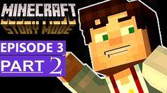 Minecraft Story Mode Episode 3 Gameplay Walkthrough Part 2