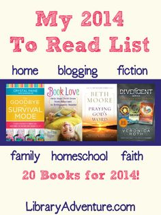 My 2014 To Read List - home, blogging, fiction, family, homeschool, and faith from LibraryAdventure.com