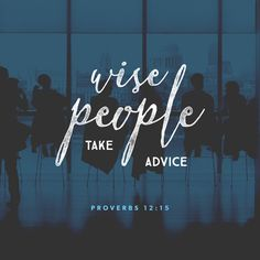 Proverbs Stupid people always think they are right. Wise people listen to advice. Favorite Bible Verses, Bible Verses Quotes, Bible Scriptures, Faith Verses, Scripture Signs, Hebrew Bible, Faith Bible, Biblical Quotes, Prayer Quotes
