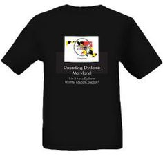 Love the tee shirt -- 1 in 5 people are dyslexic and need appropriate help learning to read, write and spell!