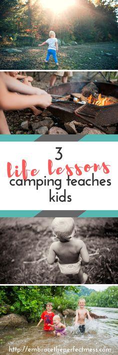 There are so many things kids learn from camping.  It's on of the many reasons we love it so much!