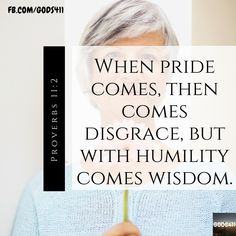 Daily Scripture, Bible Verses, Proverbs 11 2, Leadership Skill, Godly Relationship, Humility, Banquet, Christian Quotes, Prayers