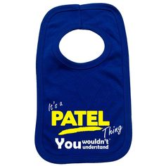 123t USA Baby It's A Patel Thing You Wouldn't Understand Funny Baby Bib