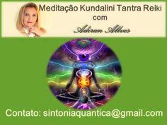 Meditação Kundalini Tantra Reiki