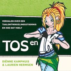 Boekje met korte verhalen, tips en duidelijke illustraties om met kinderen met een taalontwikkelingsstoornis (TOS) in gesprek te gaan. Close Reading, Adhd, Dutch, Coaching, Comic Books, Comics, School, Kids, Dyslexia