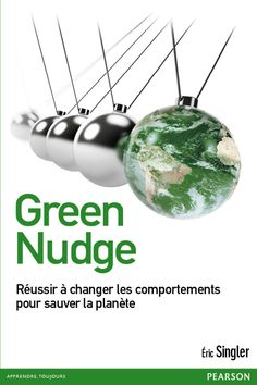 Buy Green Nudge: Changer les comportements pour sauver la planète by Eric Singler and Read this Book on Kobo's Free Apps. Discover Kobo's Vast Collection of Ebooks and Audiobooks Today - Over 4 Million Titles! Behavioral Economics, Behavioral Science, Good Books, Books To Read, Mises En Page Design Graphique, Free Ebooks, France, Reading, Green