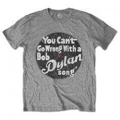 Officially Licensed Bob Dylan Tee Shirts Featuring Bob Dylan 'You Can't Go Wrong' Design Motif Round-Neck Short Sleeves Cotton Rock T Shirts, Band Shirts, Bob Dylan Songs, Music Logo, Black Snapback, Slogan Tee, High Quality T Shirts, Cotton Shorts, Cotton Tee