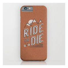 Ride Or Die iPhone 6s Case ($35) ❤ liked on Polyvore featuring accessories, tech accessories and iphone & ipod cases