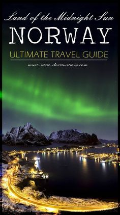 Looking for new place to vacation? Noray, The Land of the Midnight Sun just…