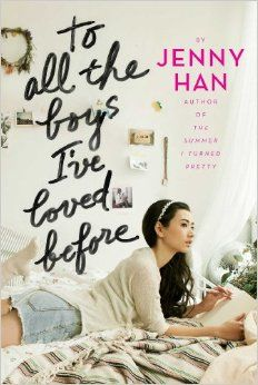 To All the Boys I've Loved Before: Jenny Han: 9781442426702: Amazon.com: Books