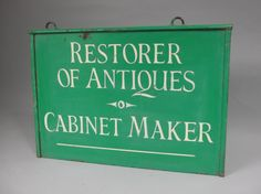 1950s antiques restorer trade sign £225 www.robhallantiques.co.uk