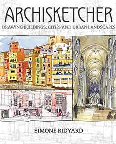Archisketcher: Drawing Buildings, Cities and Landscapes by Simone Ridyard http://www.amazon.com/dp/1440340919/ref=cm_sw_r_pi_dp_1dvCwb0PMT6Q6