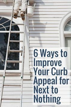 6 Ways To Improve Your Curb Appeal For Next To Nothing | DIY Home Decor Tips