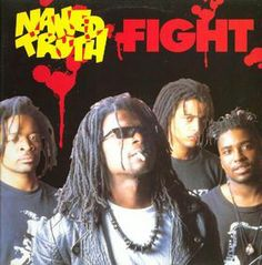 Cover from the First album by Naked Truth titled Fight release by Sony Music in 1993