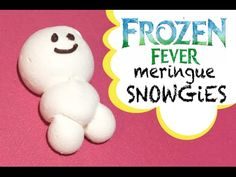 FROZEN FEVER SNOWGIES MERINGUE RECIPE, Reardon Bros