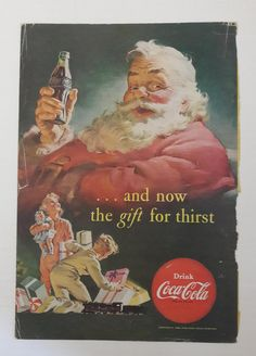 Vintage Coca-Cola Christmas Ad with Santa Claus And Now The | Etsy