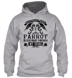 PARROT - My Veins Name Shirts #Parrot