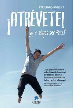 Un libro que te hará pensar y recapacitar sobre tu actitud frente a la vida. Actitud Positiva