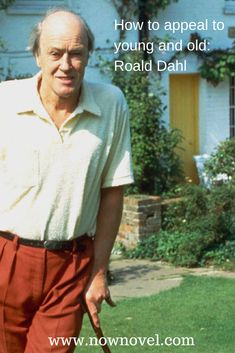 Knowing how to appeal to young and old can ensure a writer's longevity. Read how Roald Dahl can help your work.