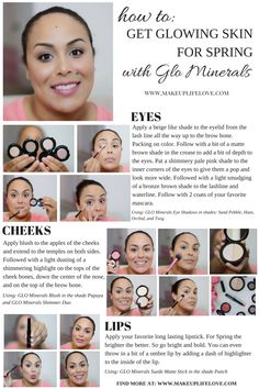 How To Get Glowing Skin for Spring with Glo Minerals. #thebeautycouncil #getGLOing
