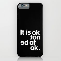 IT IS OK iPhone & iPod Case by THE USUAL DESIGNERS | Society6