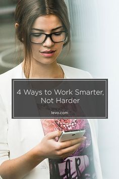 Its all about efficiency... Here's how to work smarter, not harder. www.levo.com
