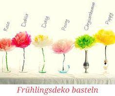 Blumen basteln / Frühlingsdekoration basteln