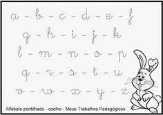 Resultado de imagem para atividade do alfabeto com letra cursiva pontilhado