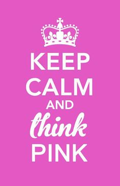Keep calm and think pink wallpaper