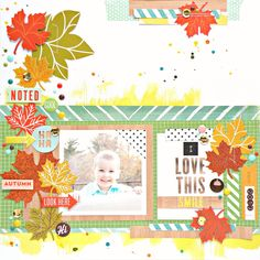 My Bits of Sunshine: Mambi Fall Leaves Layout- I love This Smile by Stephanie Buice.