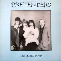 """Pretenders* - Extended Play: buy 12"""", EP at Discogs"""