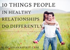 10 Things People In Healthy Relationships Do