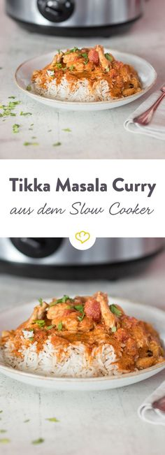 Le plus récent Images slow cooker Barbacoa Suggestions, Das Tikka Masala Hühnchen est ein klassisches Curry-Gericht. Aber erst im Slow Cooker entwickelt es seinen vollen Geschmack: exotisch, feurig, zart. Poulet Tikka Masala, Slow Cooker Tikka Masala, Slow Cooker Recipes, Crockpot Recipes, Chicken Recipes, Barbecue Recipes, Recipe Chicken, Slow Cooking, Recipes