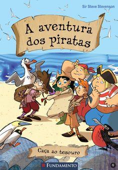 Caça ao Tesouro. Livro 04 - A Aventura dos Piratas. http://editorafundamento.com.br/index.php/a-aventura-dos-piratas-04-caca-ao-tesouro.html